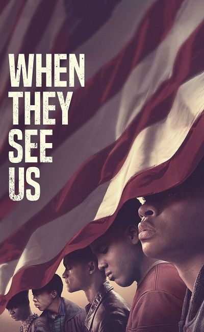 When They See Us 400x650 - Когда они нас увидят