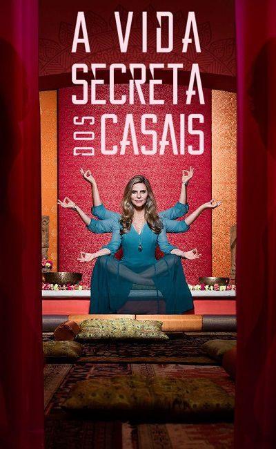 A Vida Secreta dos Casais 400x650 - Секретная жизнь пар