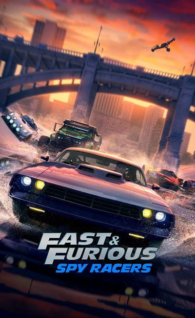 Fast Furious Spy Racers 400x650 - Форсаж: Шпионы-гонщики